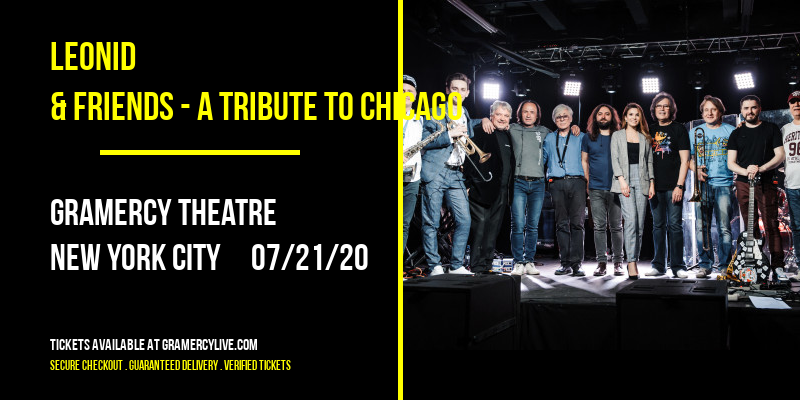 Leonid & Friends - A Tribute to Chicago at Gramercy Theatre