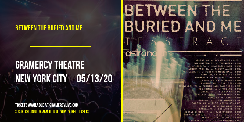 Between The Buried And Me [POSTPONED] at Gramercy Theatre