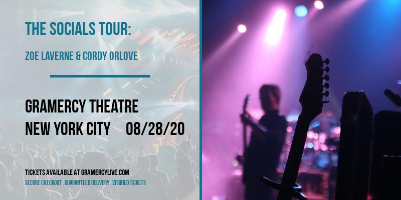 The Socials Tour: Zoe Laverne & Cordy Orlove at Gramercy Theatre