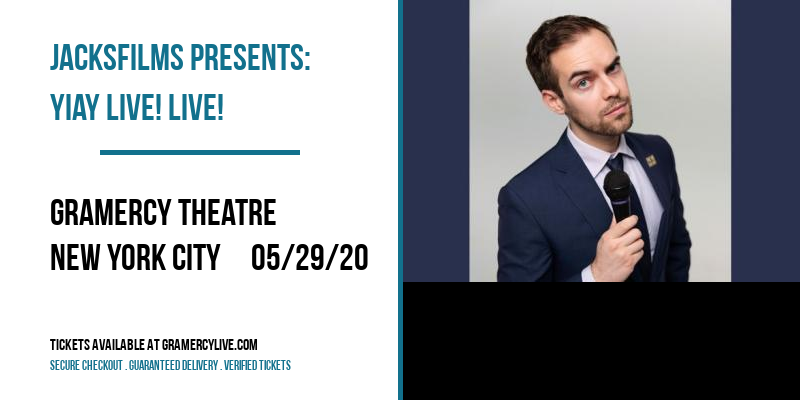 Jacksfilms Presents: Yiay Live! Live! [POSTPONED] at Gramercy Theatre