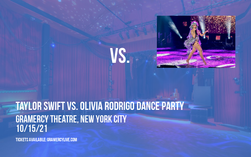 Cry About It: Taylor Swift vs. Olivia Rodrigo Dance Party at Gramercy Theatre